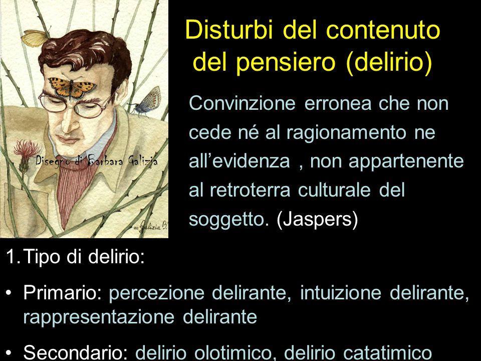 Disturbi del contenuto del pensiero (delirio)