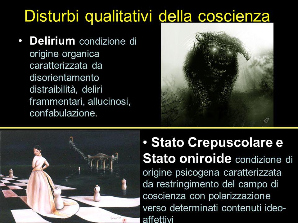 Disturbi qualitativi della coscienza