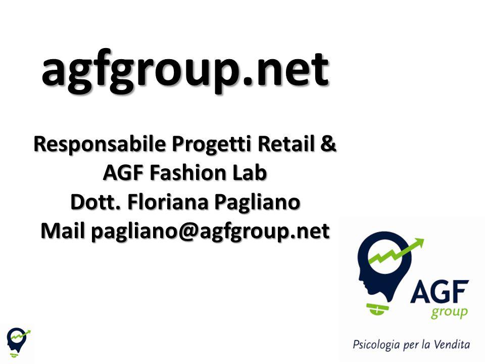 agfgroup. net Responsabile Progetti Retail & AGF Fashion Lab Dott