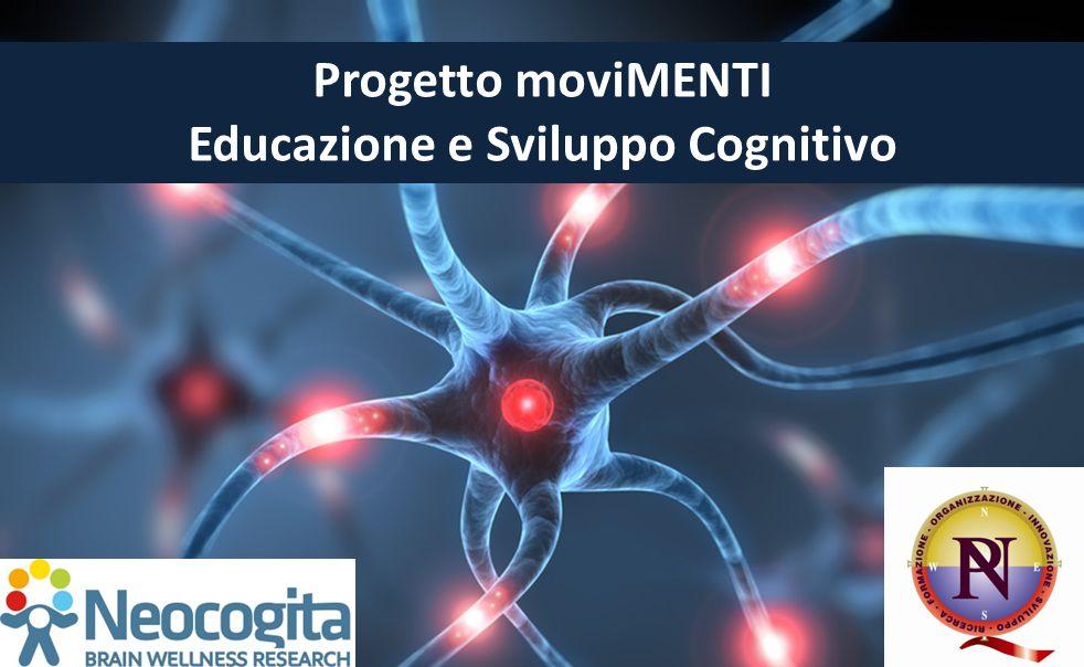 Progetto moviMENTI Educazione e Sviluppo Cognitivo