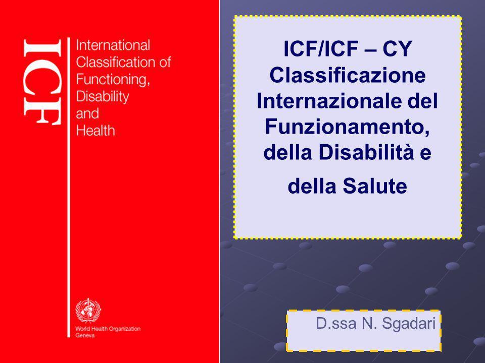 ICF/ICF – CY Classificazione Internazionale del Funzionamento, della Disabilità e della Salute