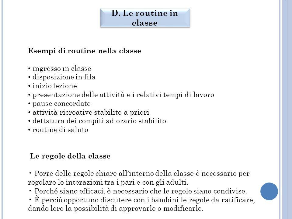 D. Le routine in classe Esempi di routine nella classe