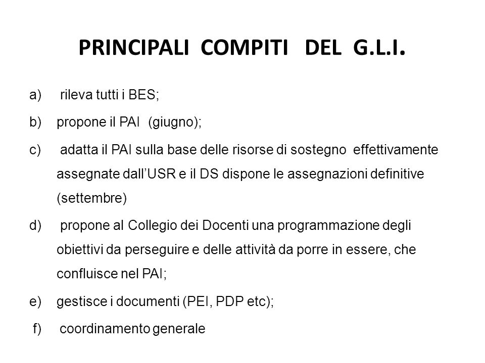 PRINCIPALI COMPITI DEL G.L.I.