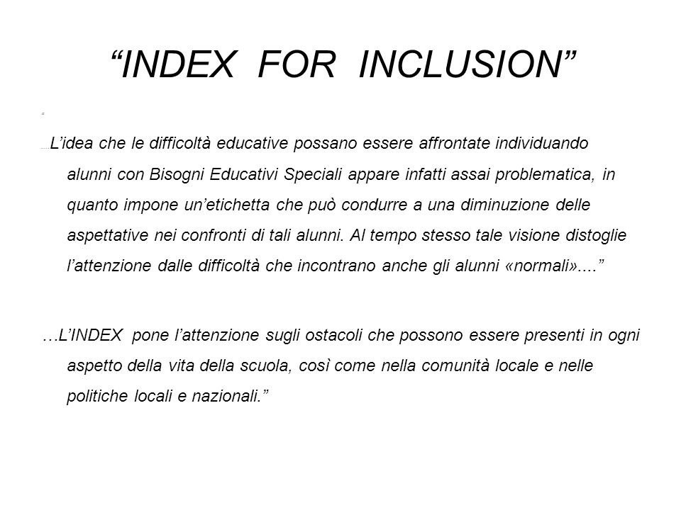 INDEX FOR INCLUSION