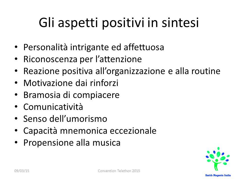 Gli aspetti positivi in sintesi
