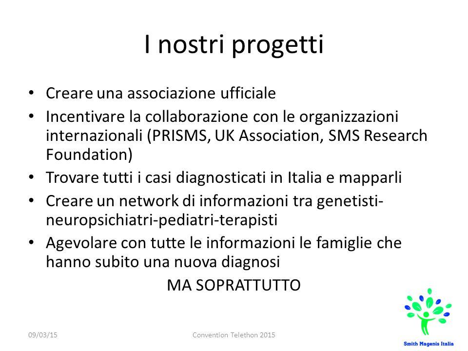 I nostri progetti Creare una associazione ufficiale