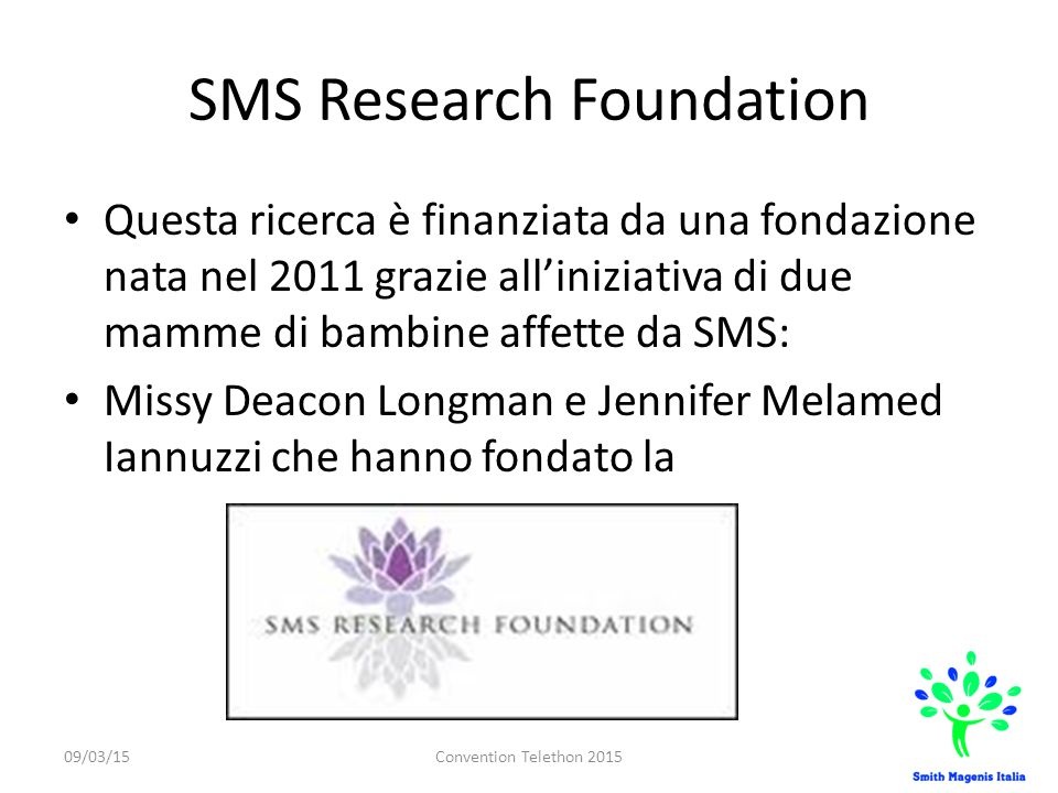 SMS Research Foundation