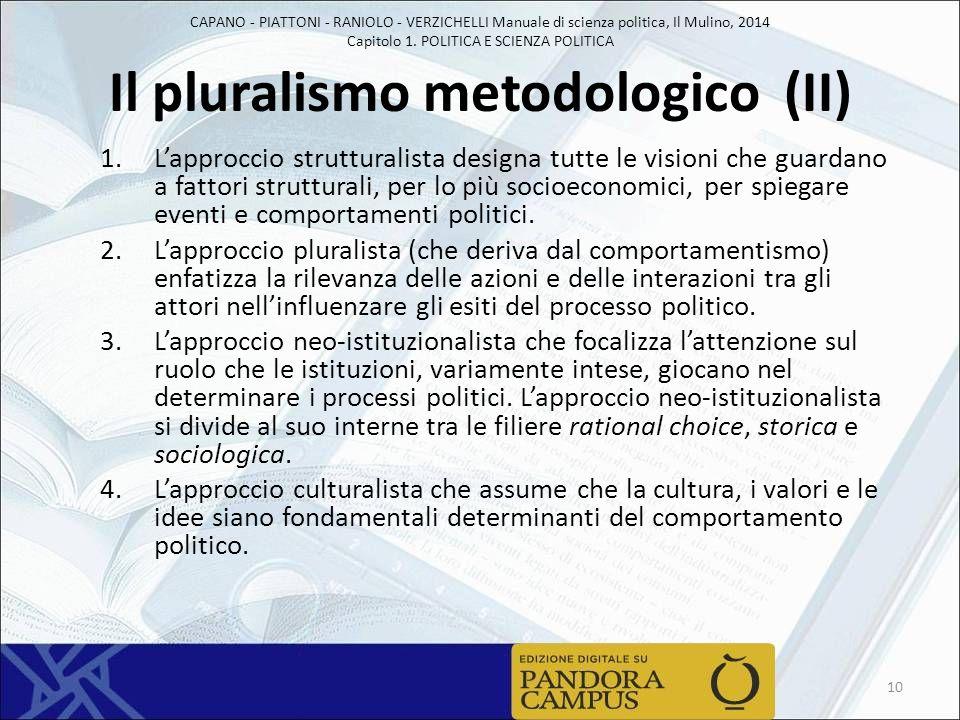 Il pluralismo metodologico (II)
