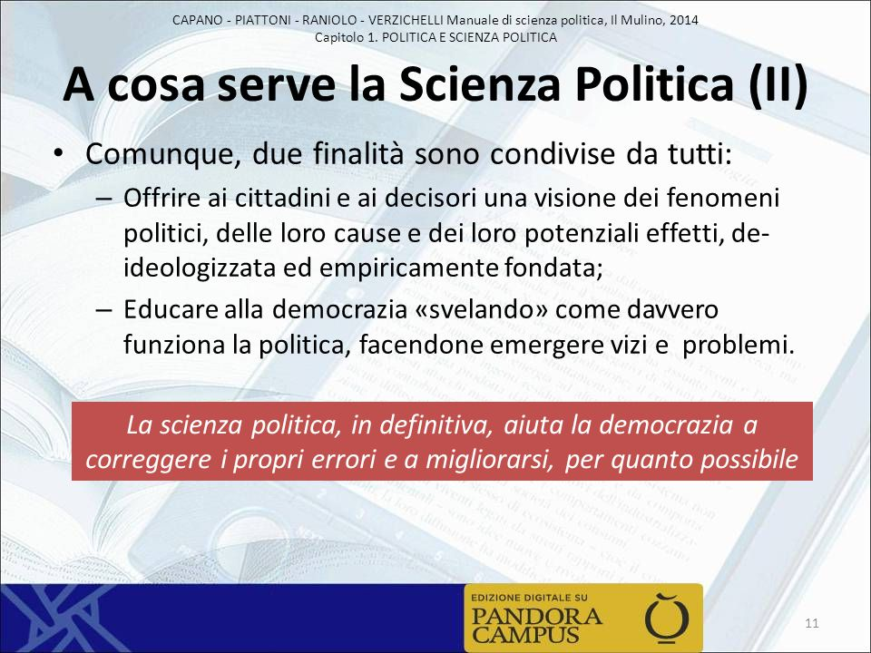 A cosa serve la Scienza Politica (II)