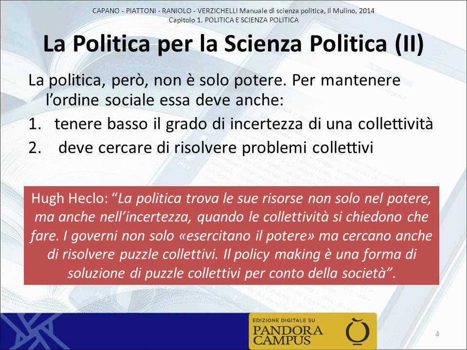 La Politica per la Scienza Politica (II)
