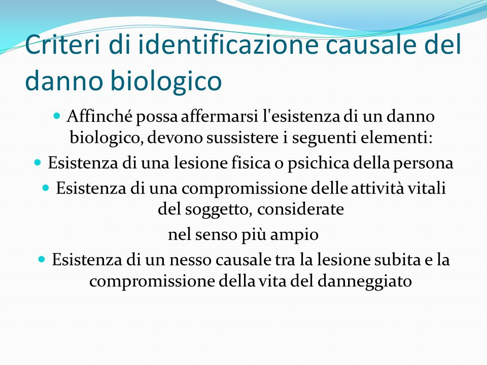 Criteri di identificazione causale del danno biologico