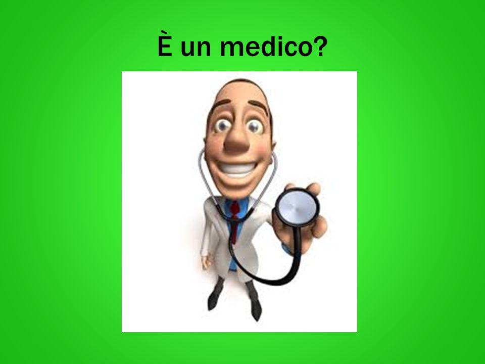 È un medico