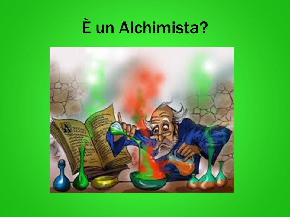 È un Alchimista