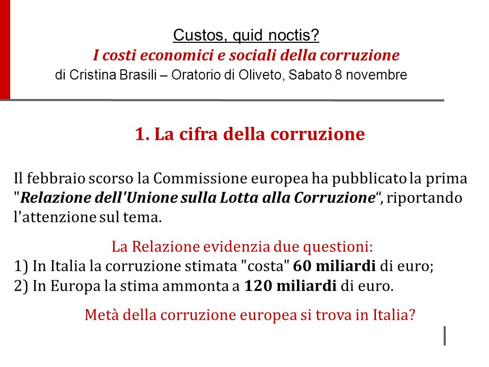 1. La cifra della corruzione