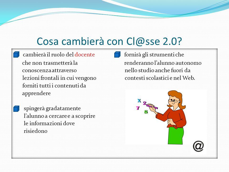 Cosa cambierà con Cl@sse 2.0