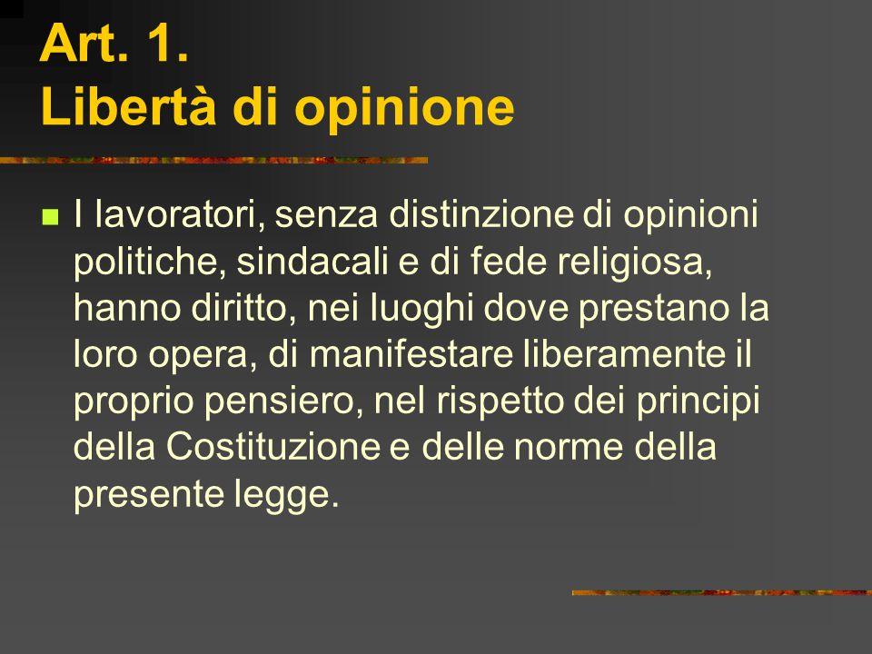 Art. 1. Libertà di opinione