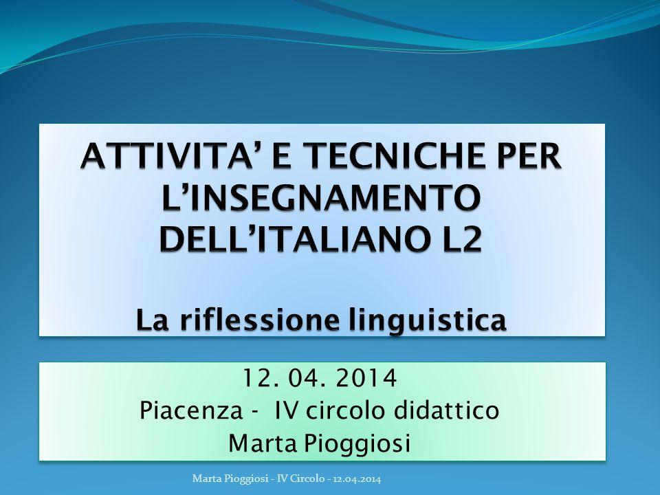 12. 04. 2014 Piacenza - IV circolo didattico Marta Pioggiosi