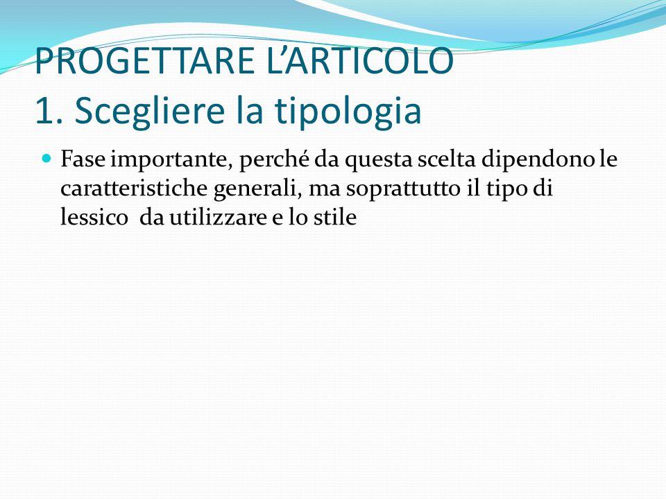 PROGETTARE L'ARTICOLO 1. Scegliere la tipologia
