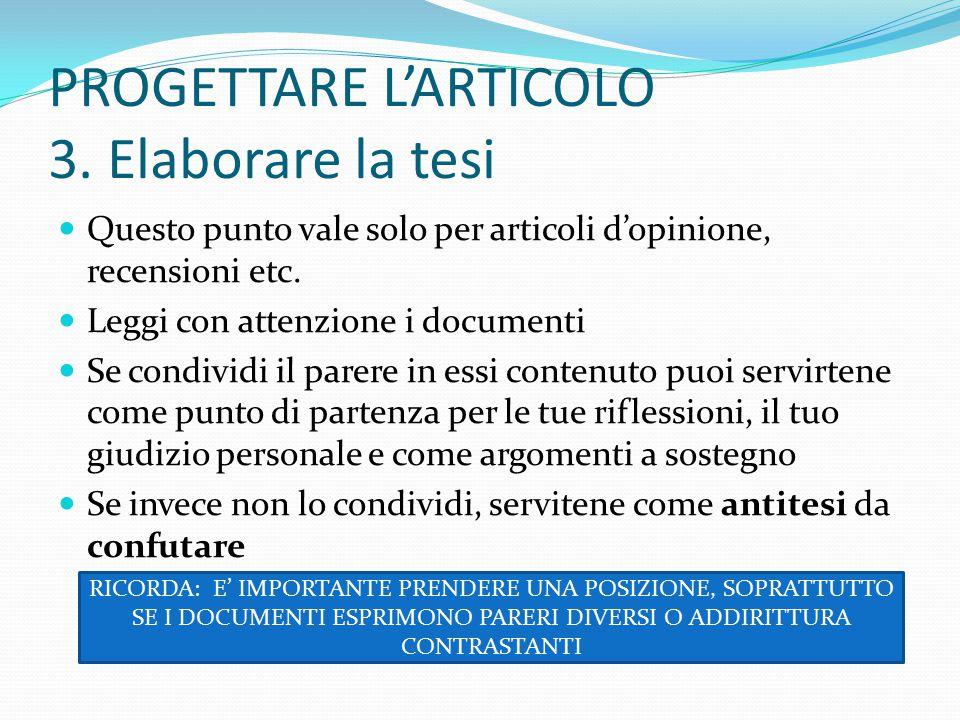 PROGETTARE L'ARTICOLO 3. Elaborare la tesi