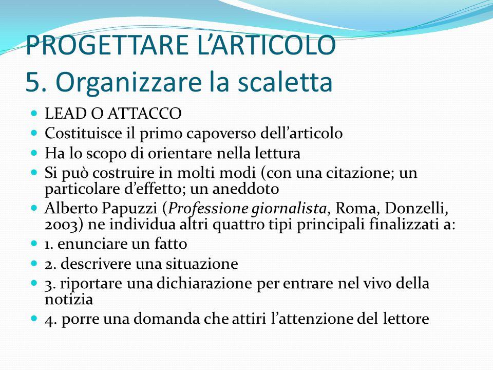 PROGETTARE L'ARTICOLO 5. Organizzare la scaletta