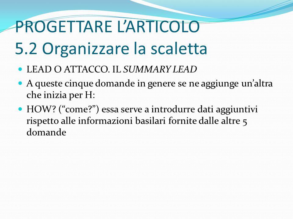 PROGETTARE L'ARTICOLO 5.2 Organizzare la scaletta