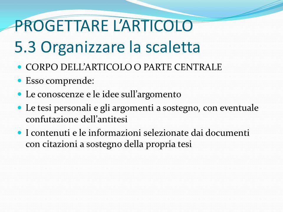 PROGETTARE L'ARTICOLO 5.3 Organizzare la scaletta