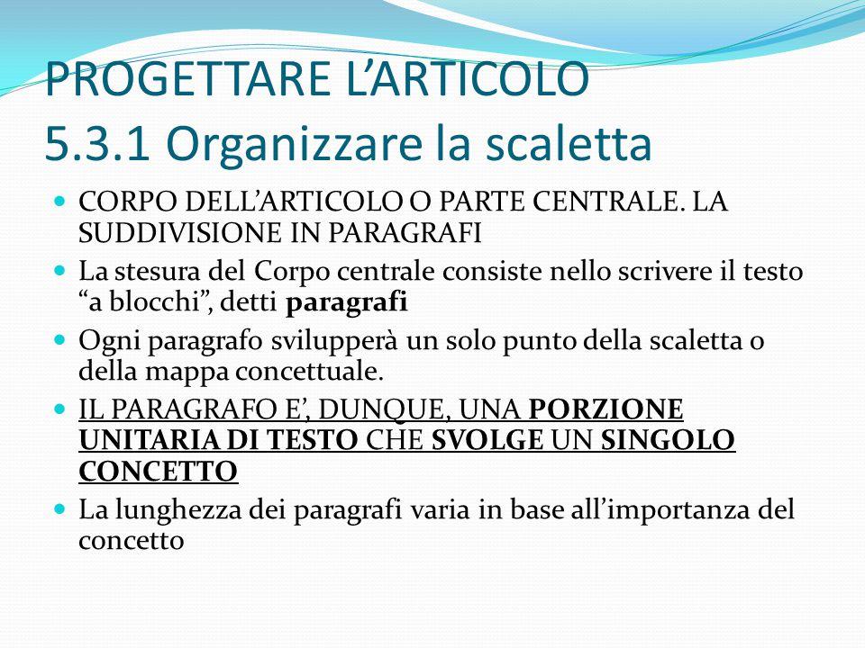 PROGETTARE L'ARTICOLO 5.3.1 Organizzare la scaletta