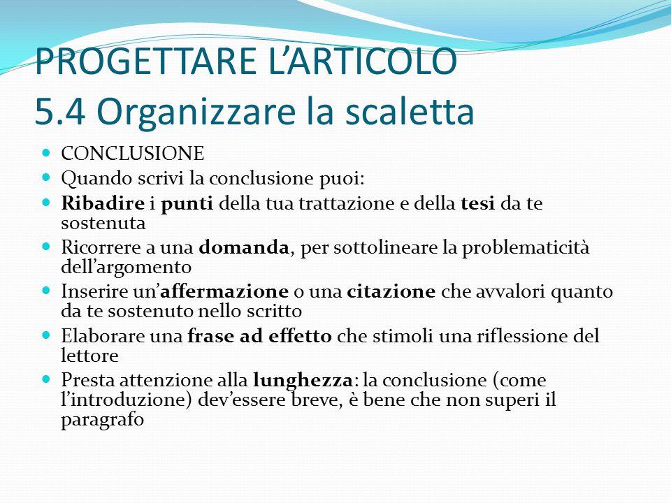 PROGETTARE L'ARTICOLO 5.4 Organizzare la scaletta