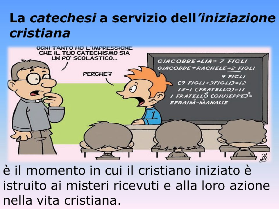 La catechesi a servizio dell'iniziazione cristiana