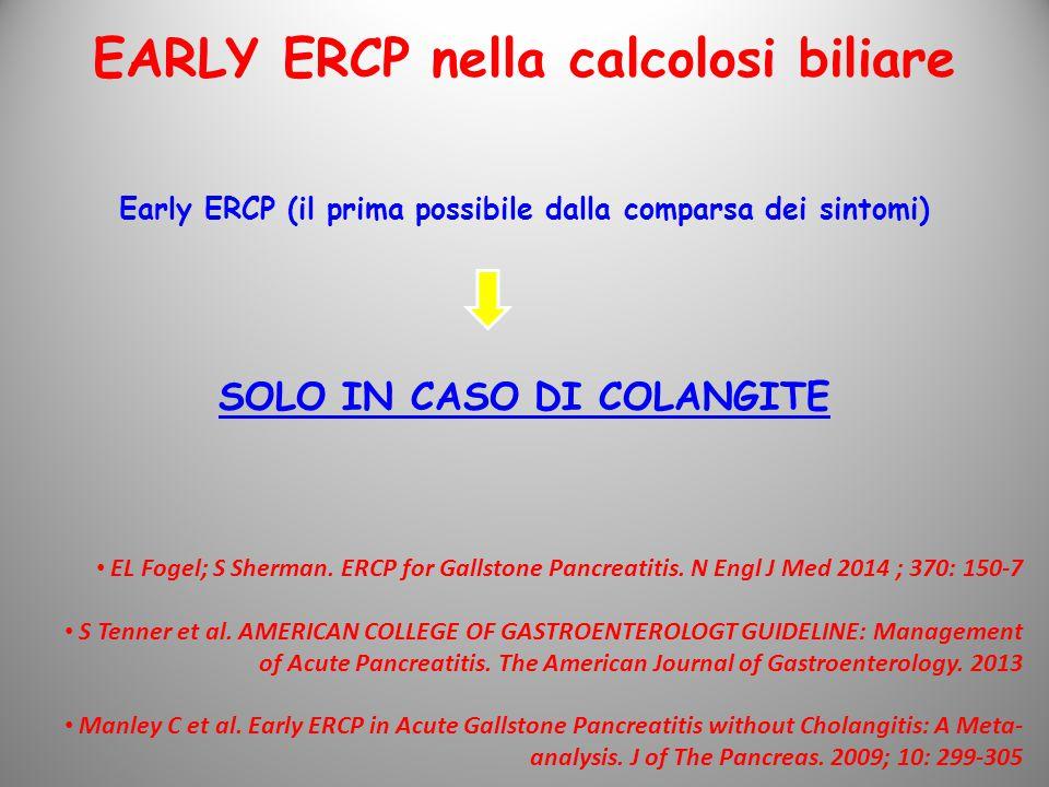EARLY ERCP nella calcolosi biliare