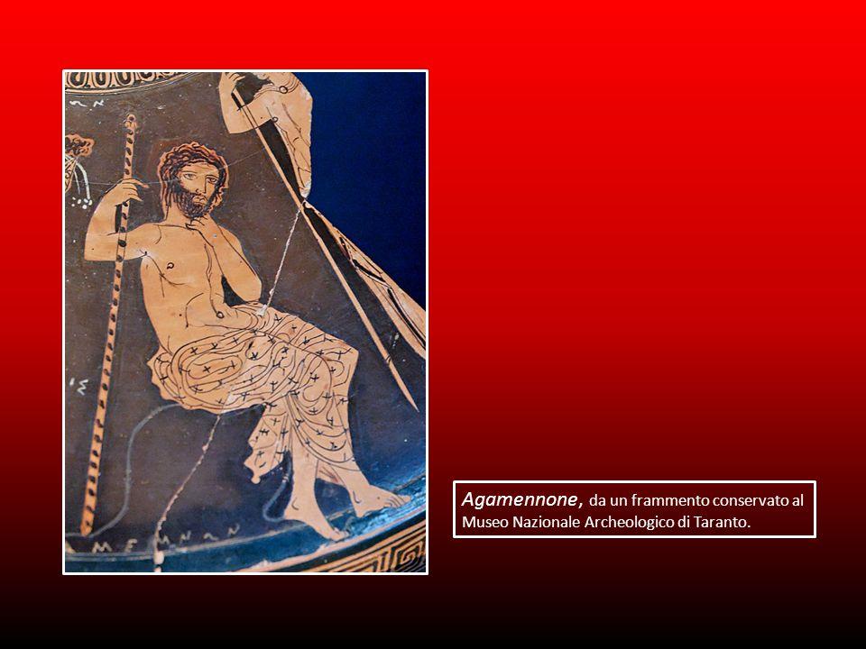 Agamennone, da un frammento conservato al Museo Nazionale Archeologico di Taranto.