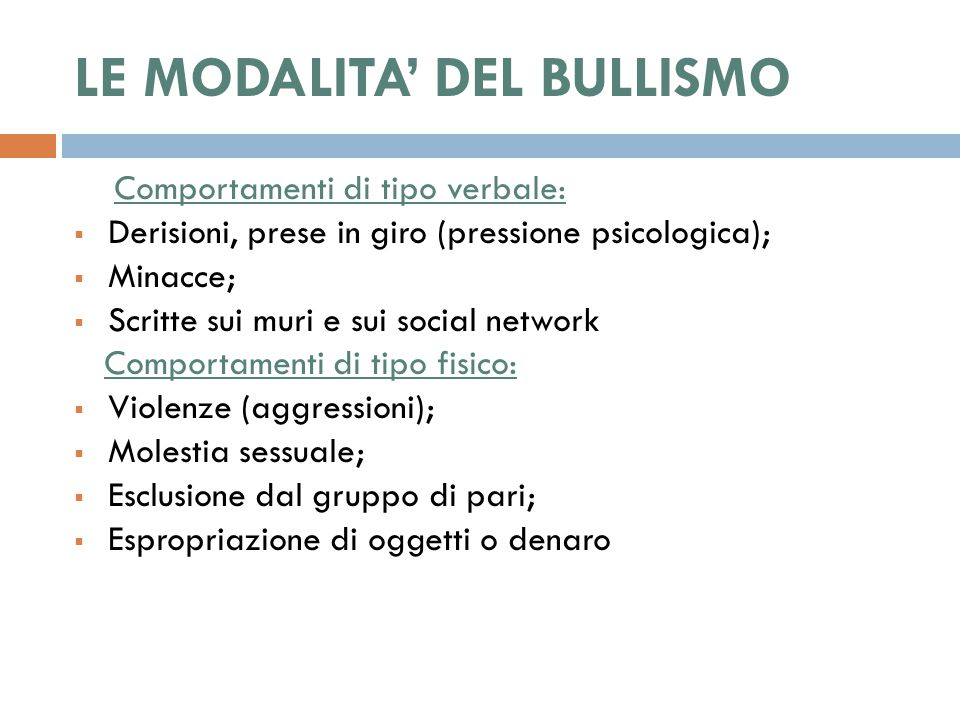 LE MODALITA' DEL BULLISMO