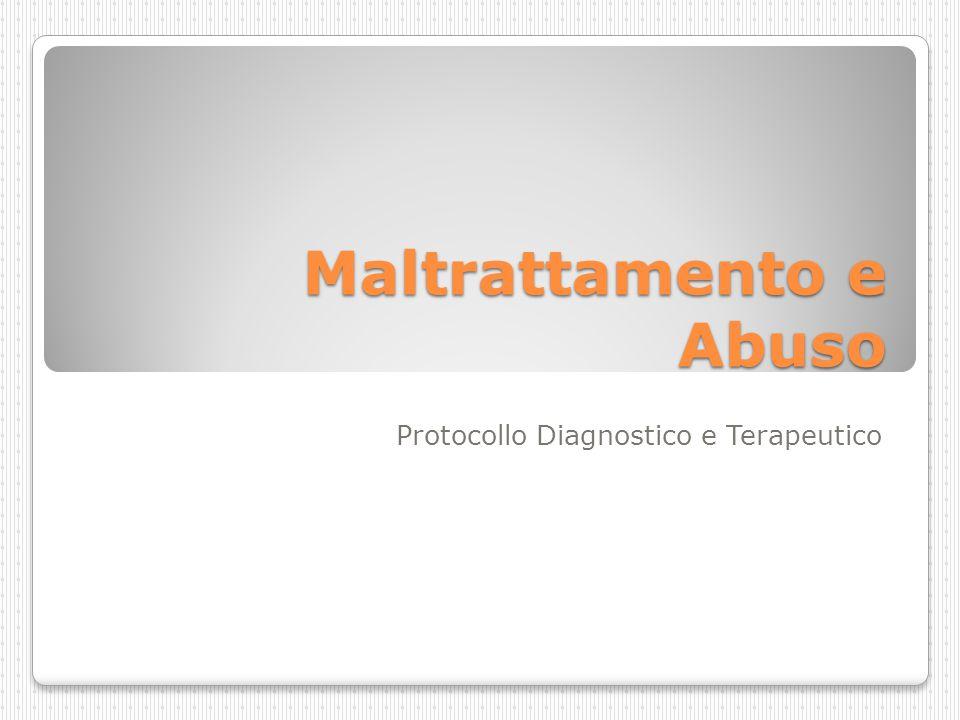 Maltrattamento e Abuso