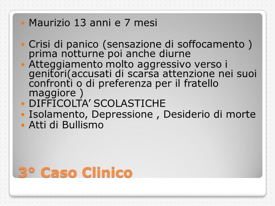 3° Caso Clinico Maurizio 13 anni e 7 mesi