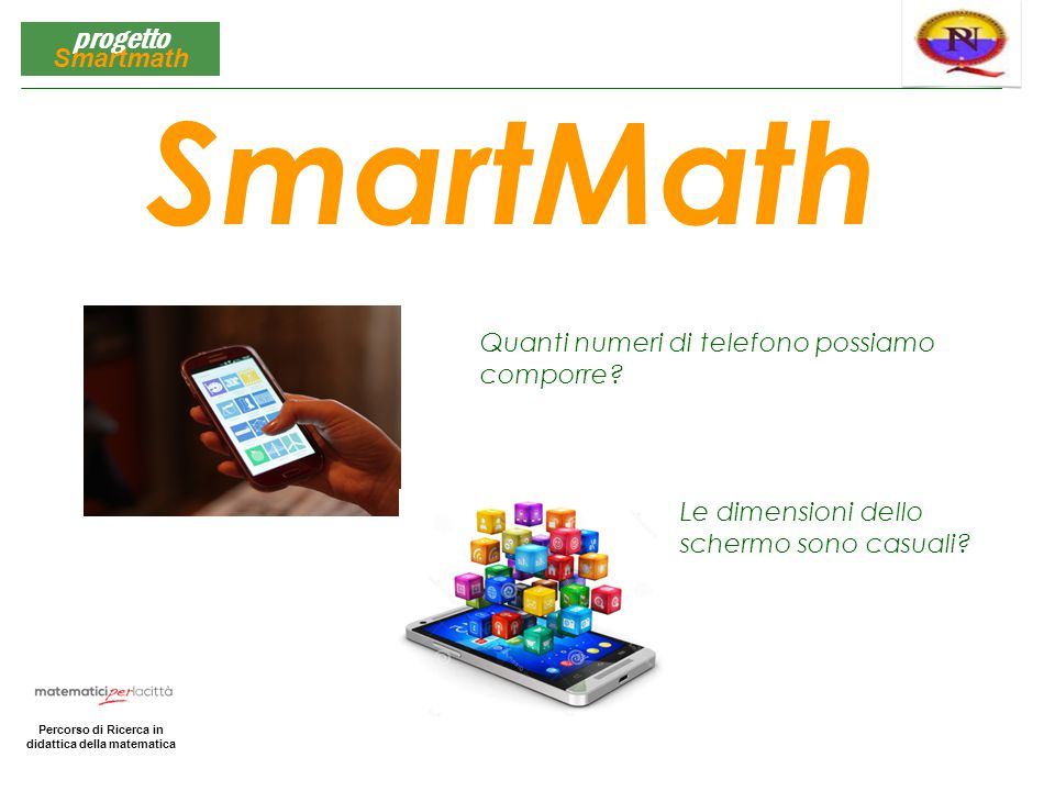 SmartMath Quanti numeri di telefono possiamo comporre