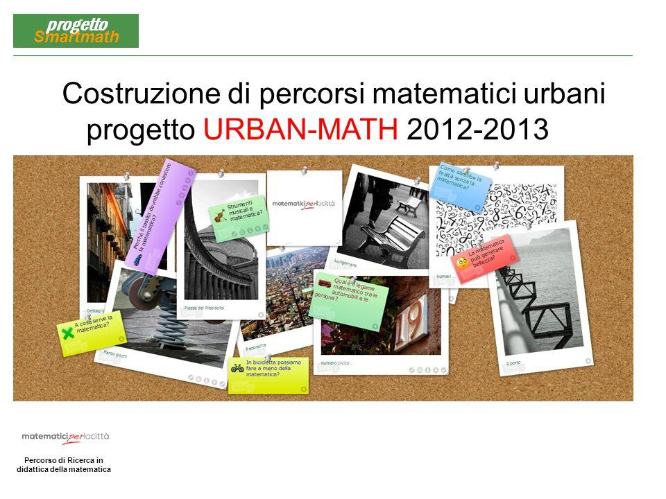 Costruzione di percorsi matematici urbani
