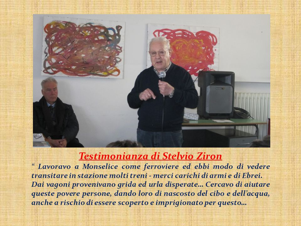 Testimonianza di Stelvio Ziron