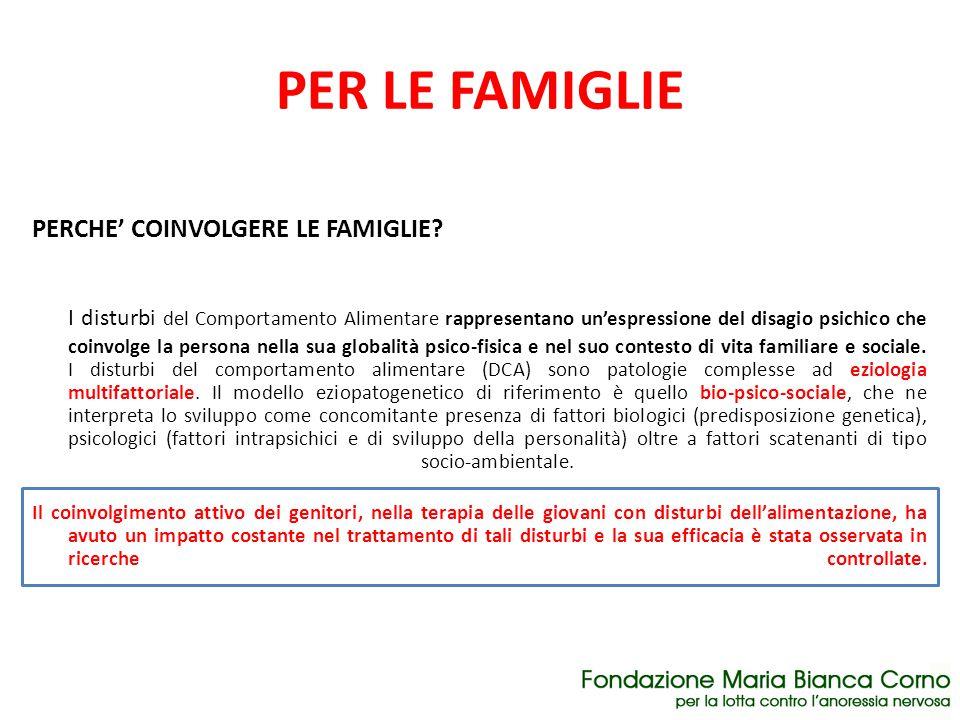 PER LE FAMIGLIE PERCHE' COINVOLGERE LE FAMIGLIE
