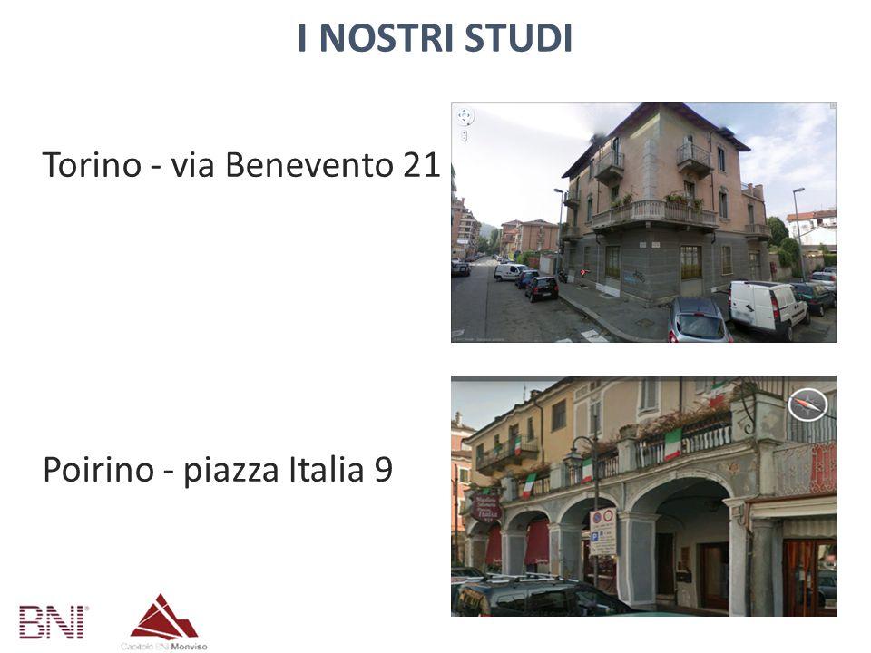 I Nostri STUDI Torino - via Benevento 21 Poirino - piazza Italia 9