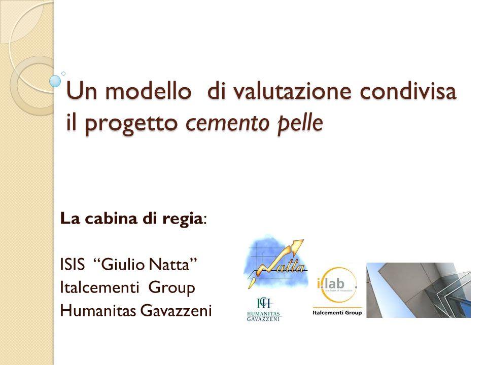 Un modello di valutazione condivisa il progetto cemento pelle