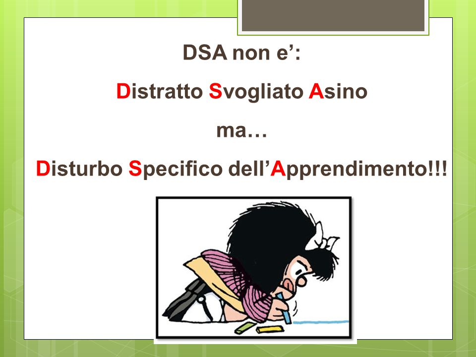 Distratto Svogliato Asino Disturbo Specifico dell'Apprendimento!!!