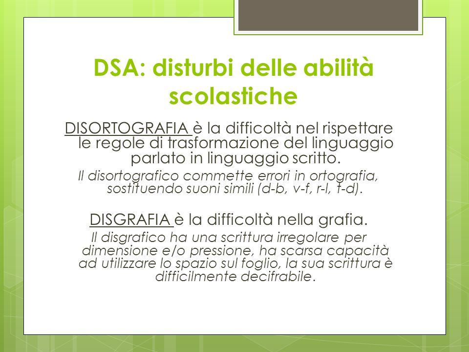 DSA: disturbi delle abilità scolastiche