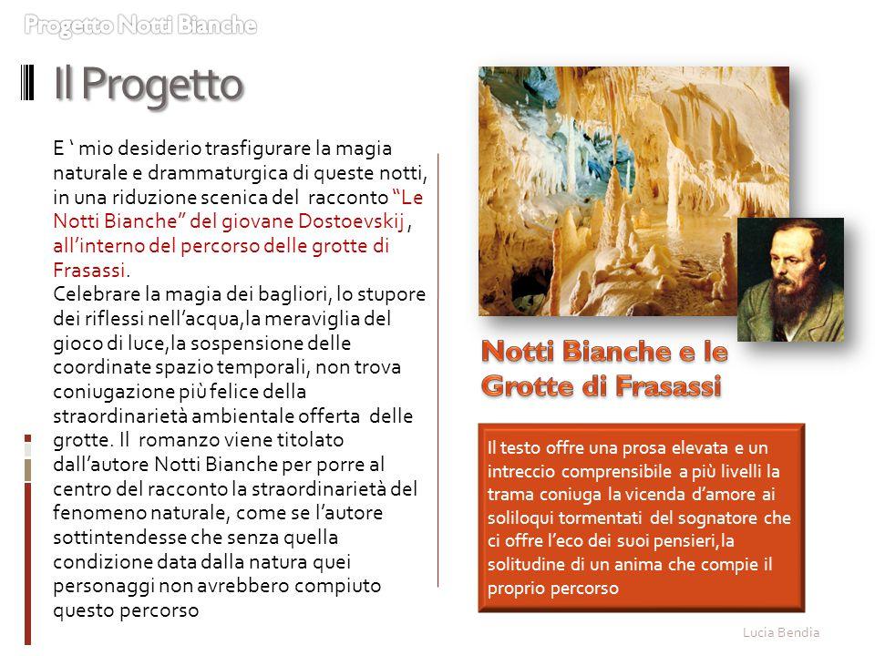 Il Progetto Notti Bianche e le Grotte di Frasassi