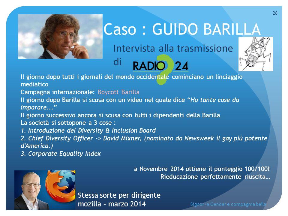 Caso : GUIDO BARILLA Intervista alla trasmissione di