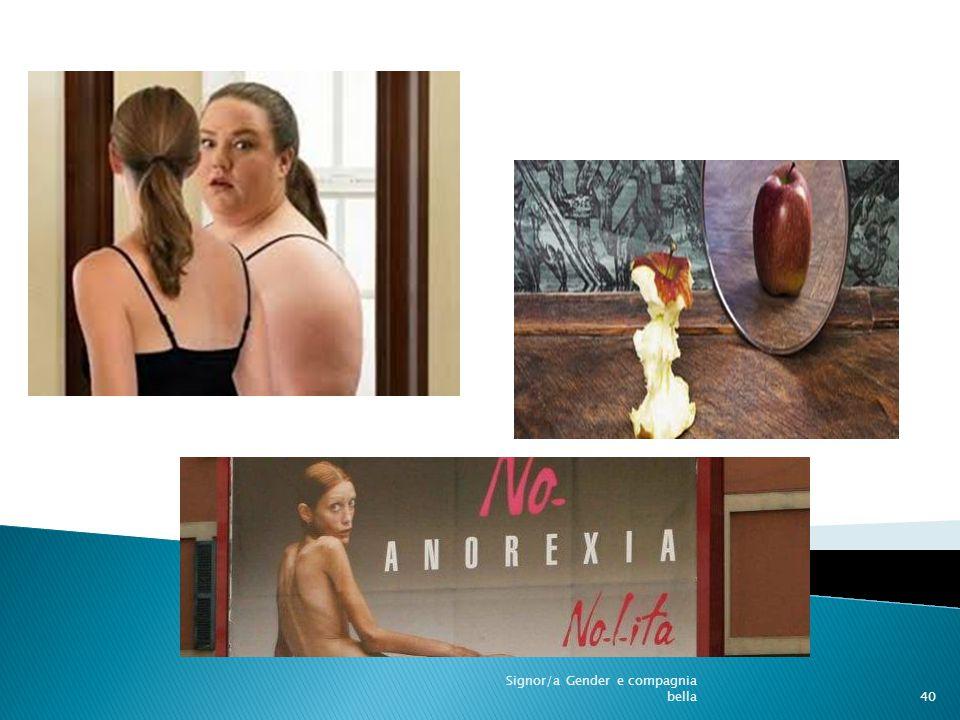 Anoressia Signor/a Gender e compagnia bella