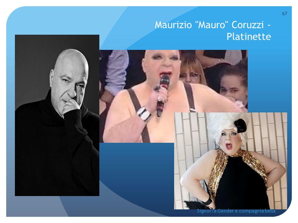 Maurizio Mauro Coruzzi - Platinette