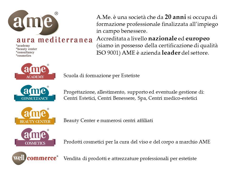 A.Me. è una società che da 20 anni si occupa di formazione professionale finalizzata all'impiego in campo benessere.