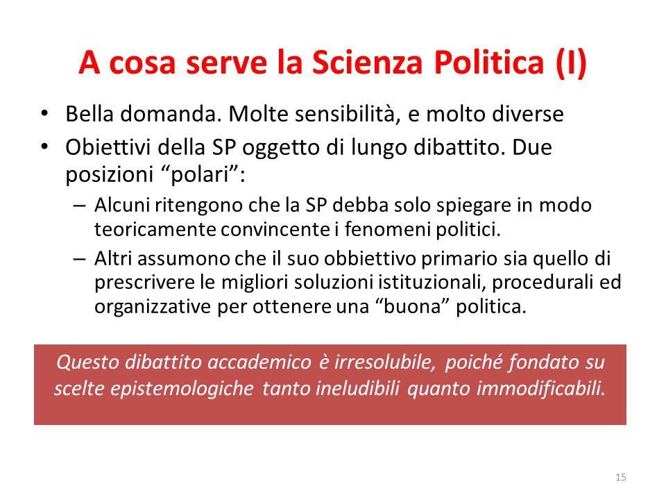 A cosa serve la Scienza Politica (I)