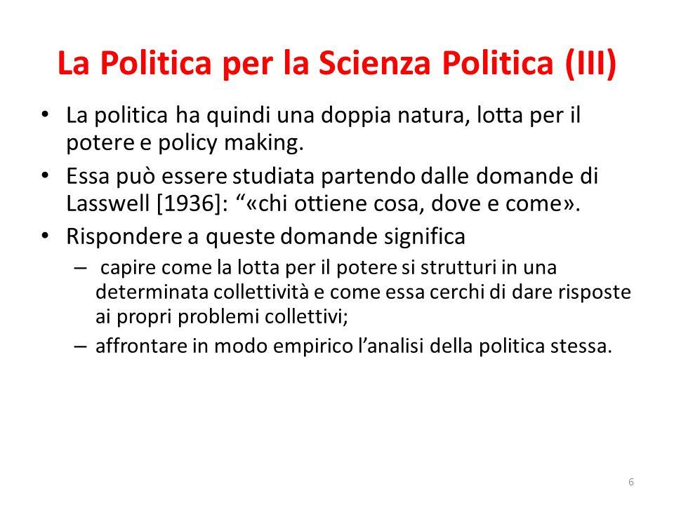 La Politica per la Scienza Politica (III)