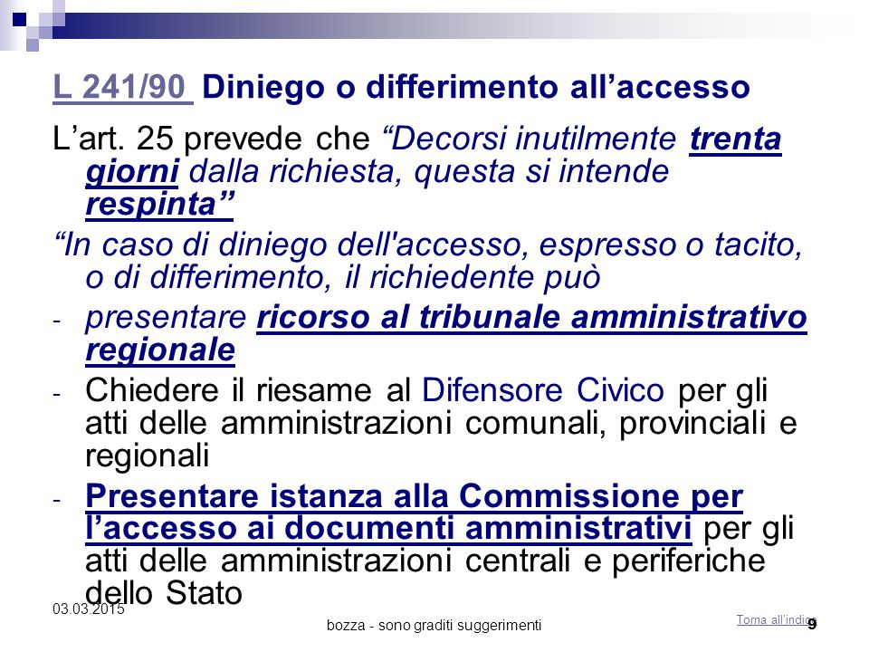 L 241/90 Diniego o differimento all'accesso